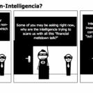 Intelligencia vs. Non-Intelligencia?