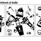 La vera storia degli Attenti al Gallo