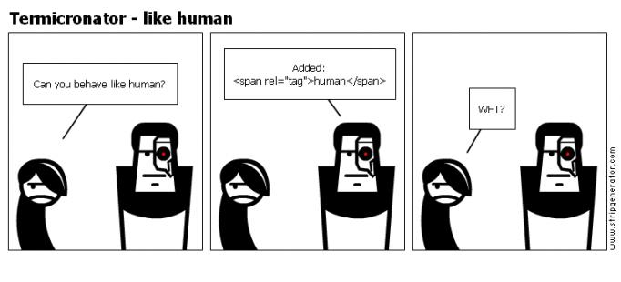 Termicronator - like human