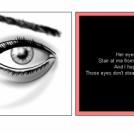 Her eyes.....