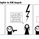 Madmen Have the Rights to Kill Angels