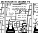 Pretentious Nosferatu and Homophobic Skeleton #2
