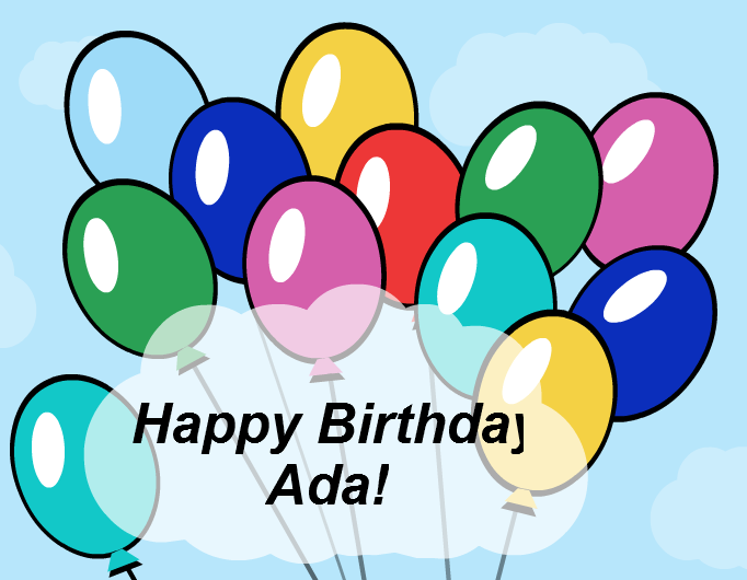 Happy Birthday Ada!