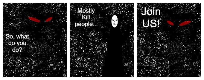 Oh I kill people, can I have a job?