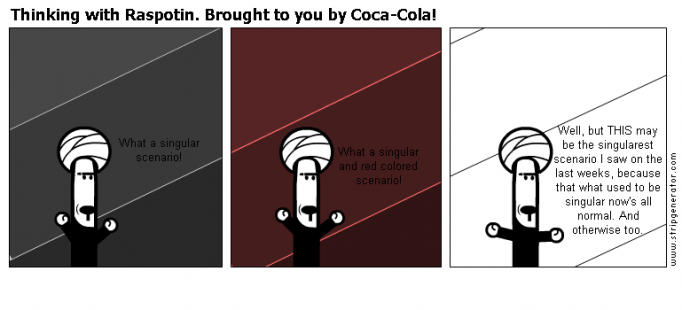 Thinking with Raspotin-Brought to you by Coca-Cola