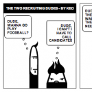 THE TWO RECRUITING DUDES - BY KEO