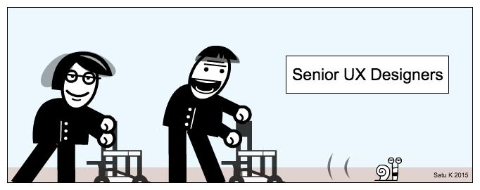 UX comic: Senior UX Designers