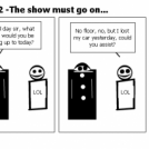 Elevator Comic # 32 -The show must go on...