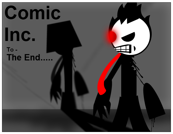 Comic Inc. To The End... Cover/Promo