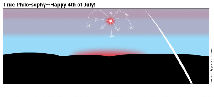 True Philo-sophy--Happy 4th of July!