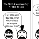The Nerd and Mohawk Guy: A Fable by Ben