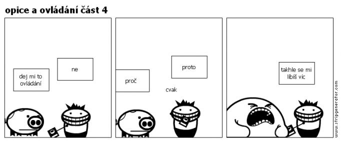 opice a ovládání část 4
