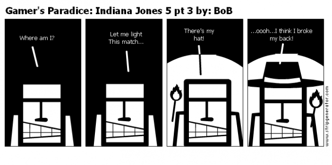 Gamer's Paradice: Indiana Jones 5 pt 3 by: BoB
