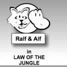 LAW OF THE JUNGLE...