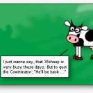 The Cowminator ...