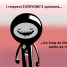 My Opinion about Opinions...