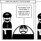 Wanky And Jerky #14: The Police State