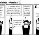 Odcinek 6 - Dawne dzieje - Parcival 2