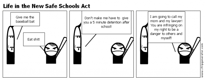 Life in the New Safe Schools Act