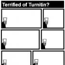 Terrified of Turnitin 7