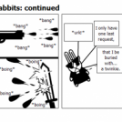 War of the bunny rabbits: continued