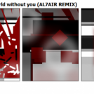 RASMUS livin' in a world without you (AL7AIR REMIX