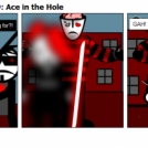 Paying Up Act 3 Part 9: Ace in the Hole