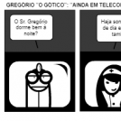 """GREGÓRIO """"O GÓTICO"""": """"AINDA EM TELECONSULTA"""""""