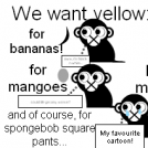 poor monkey wants yellow!