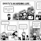 Dusty's Hoarding Life
