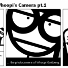 Humdrum Heroes! - Whoopi's Camera pt.1