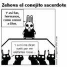 Zehova el conejito sacerdote