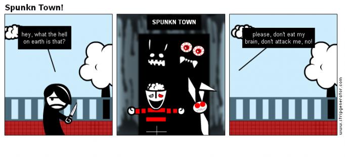 Spunkn Town!