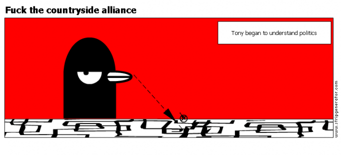 Fuck the countryside alliance