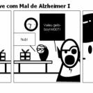 Saga Boneco de neve com Mal de Alzheimer I