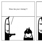 Give me your money