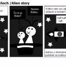 Príbeh o mimozemšťaňoch /Alien story