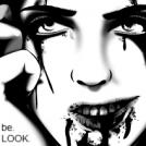 be. LOOK. feel. YOU.