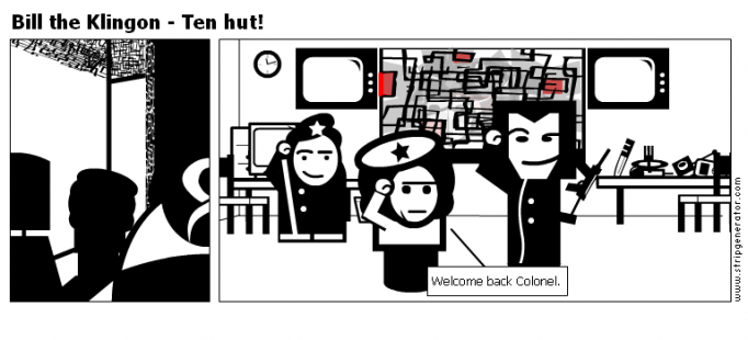 Bill the Klingon - Ten hut!