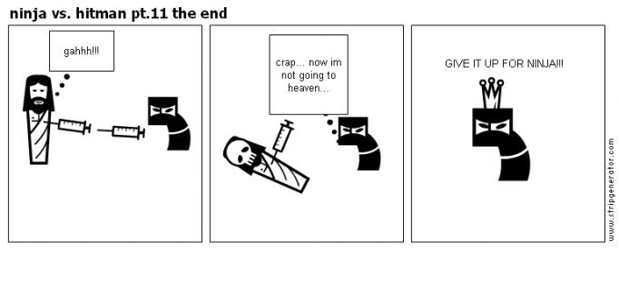 ninja vs. hitman pt.11 the end