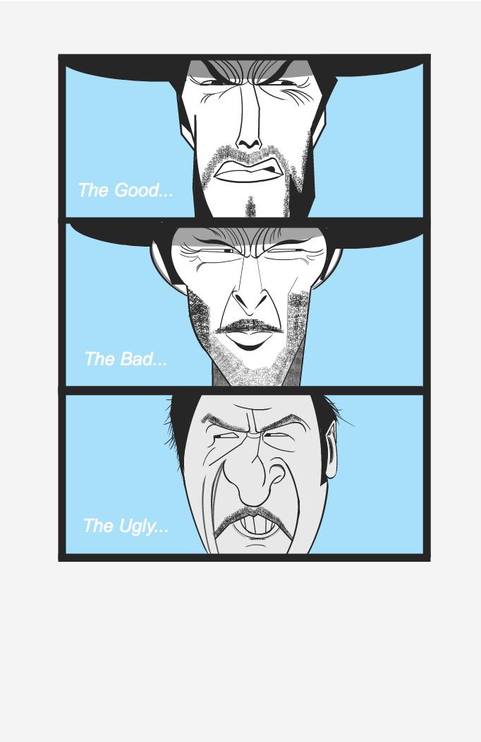 The Good, Bad, Ugly...