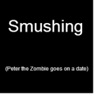 Smushing