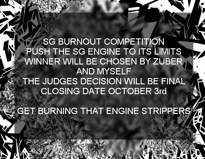 SG BURNOUT COMPETITION