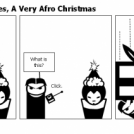 Afrochen Adventures, A Very Afro Christmas
