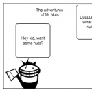 The adventures of Mr. Nuts