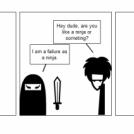 A good ninja