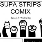 SUPA COMIC STRIPS EPISODE 1