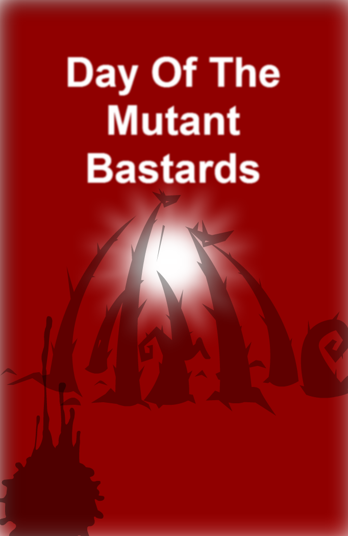 Day Of The Mutant Bastards: Cover