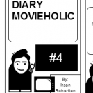 Diary Movieholic #4