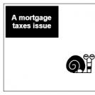 A mortgage issue